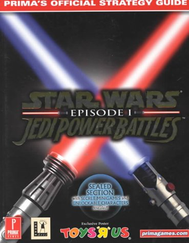 Star Wars: Episode 1 : Jedi Power Battles : Prima's Official Strategy Guide