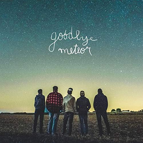 Goodbye Meteor