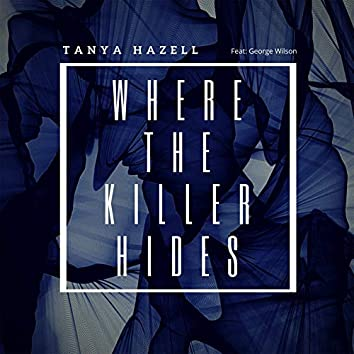 Where the Killer Hides