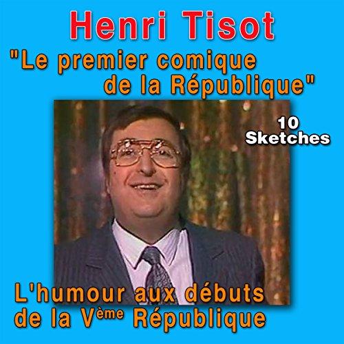 Couverture de L'humour aux débuts de la Vème République