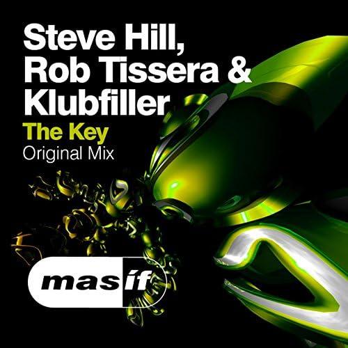 Steve Hill, Rob Tissera & Klubfiller