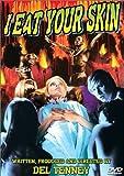I EAT YOUR SKIN (1964)