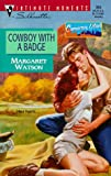 Cowboy with a Badge: Cameron Utah (Silhouette Intimate Moments No. 904) (Sensation)