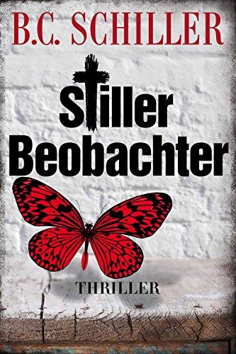 Stiller Beobachter - Thriller (Tony Braun 7)