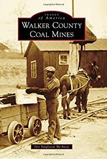 Walker County Coal Mines (Images of America)