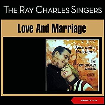 Love And Marriage (Album of 1958)