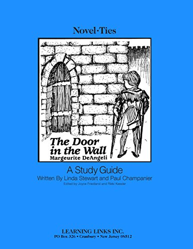 The Door in The Wall: A Study Guide (Novel-Ties)