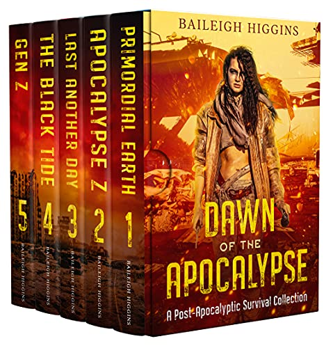 Dawn of the Apocalypse: A Post-Apocalyptic Survival Collection by [Baileigh Higgins]