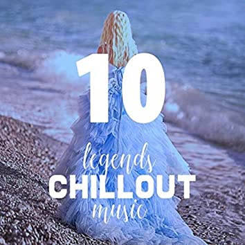 Legends of Chillout Music, Vol. 10