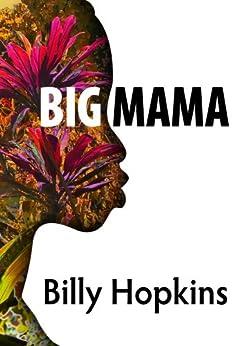 Big Mama by [Billy Hopkins]