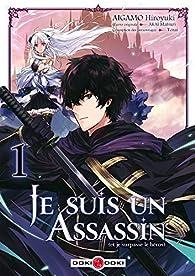 Je suis un assassin, tome 1 par Matsuri Akai
