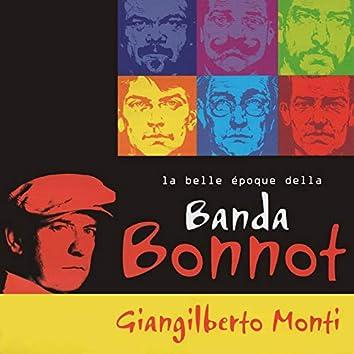 La Belle Époque della Banda Bonnot