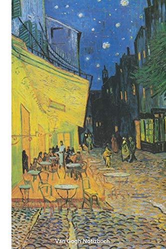 Van Gogh Notizbuch: Caféterrasse am Abend, Vincent van Gogh - liniertes Notizbuch für Liebhaber von Kunst, Malerei und Museen (ca. DIN A5)
