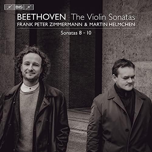 ベートーヴェン : ヴァイオリン・ソナタ第8-10番 / フランク・ペーター・ツィンマーマン&マルティン・ヘルムヒェン (Beethoven : Violin Sonata No.8-10 / Frank Peter Zimmermann & Martin Helmchen) [SACD Hybrid] [Import]