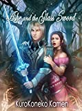 Ashe and the Glass Sword (Genderbent Fairytales Collection Book 7)