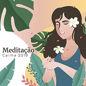 Meditação Calma 2019
