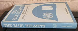 The Blue Helmets: A Review of United Nations Peace-Keeping/Sales No. E.85.I.18