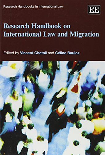 Research Handbook on International Law and Migration (Research Handbooks in International Law Series) (Elgar Original reference)