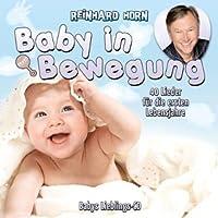 Baby in Bewegung 40 Lieder Fur Die Ersten Lebensja