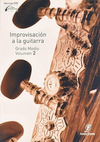 ENCLAVE - Improvisacion a la Guitarra 2º (Grado Medio) (Garrido/Molina)