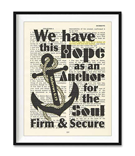 We Have This Hope As An Anchor for the Soul, Hebrews 6:19, Christian Unframed Reproduction Art Print, Vintage Bible Verse Scripture Wall and Home Decor Poster, Inspirational Gift, 5x7 inches