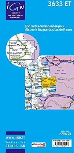 3633 ET Tignes, Val d'Isère, Haute Maurienne, Parc National de la Vanoise, Grande Casse, Bonneval-sur-Arc, IGN Topographische Wanderkarte 1:25.000, TOP 25 , IGN ( Institut Géographique National)