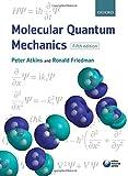 Molecular Quantum Mechanics - Peter W. Atkins