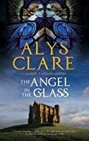 Angel in the Glass, The: A new forensic mystery series set in Stuart England (A Gabriel Taverner Mystery)