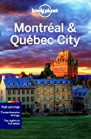 Lonely Planet Montreal & Quebec City (Travel Guide) by Lonely Planet Timothy N Hornyak Gregor Clark(2012-12-01)