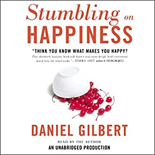 Stumbling on Happiness                   By:                                                                                                                                 Daniel Gilbert                               Narrated by:                                                                                                                                 Daniel Gilbert                      Length: 7 hrs and 26 mins     3,518 ratings     Overall 4.1