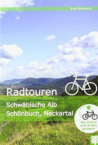 Erlebnisreiche Radtouren: Schwäbische Alb - Albvorland - Neckartal - Schönbuch