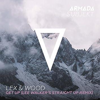 Get Up (Lee Walker's Straight Up Remix)
