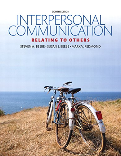 Interpersonal Communication: Relating to Others (8th Edition)