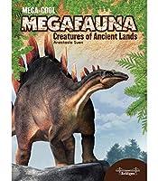 Creatures of Ancient Lands (Megacool Megafauna)