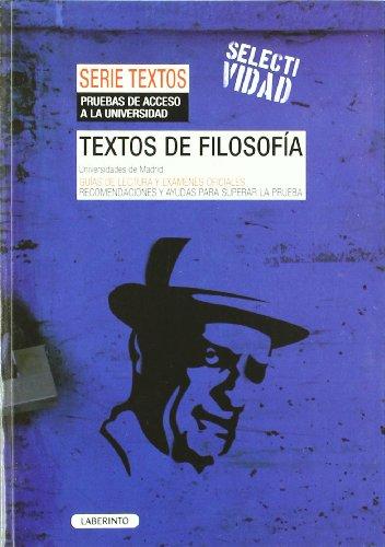 Textos de Filosofía. Universidades de Madrid: Guías de Lectura y exámenes oficiales. Recomendaciones para superar la prueba
