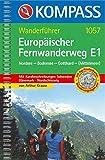 Europäischer Fernwanderweg E1 Nordsee-Bodensee-Gotthard (-Mittelmeer)