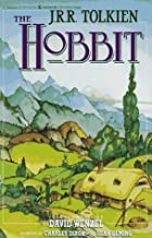 J.R.R. Tolkien's The Hobbit: An Illustrated Edition of the Fantasy Classic
