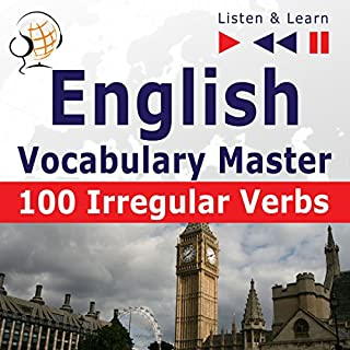 Couverture de English Vocabulary Master - 100 Irregular Verbs. Elementary / Intermediate Level A2-B2
