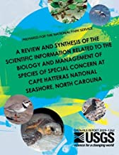 A Review and Synthesis of the Scientific Information Related to the Biology and Management of Species of Special Concern at Cape Hatteras National Seashore, North Carolina
