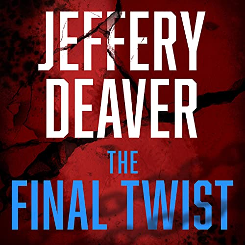The Final Twist: Colter Shaw Thriller, Book 3
