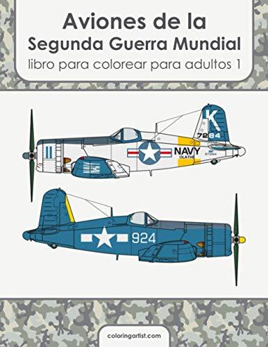 Aviones de la Segunda Guerra Mundial libro para colorear para adultos 1