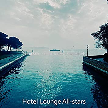 Piano Solo - Music for Five Star Hotels
