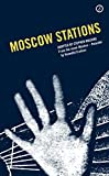 Moscow Stations - Venedikt Erofeev