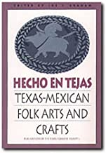 Graham, J:  Hecho En Tejas (Publications of the Texas Folklore Society (Paperback))