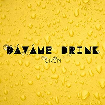 Dáváme drink