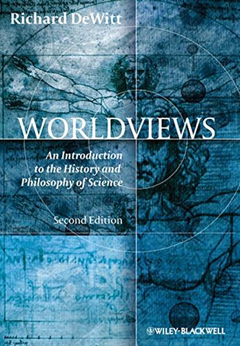 Worldviews: An Introduction to the History and Philosophy of Science