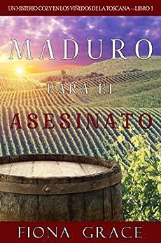 Book's Cover of Maduro para el asesinato (Un misterio cozy en los viñedos de la Toscana—Libro 1) Versión Kindle