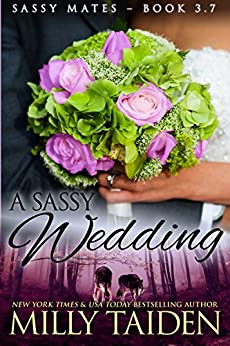 A Sassy Wedding (BBW Paranormal Shape Shifter Romance) (Sassy Mates series) by [Milly Taiden]