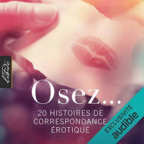 Couverture de Osez… 20 histoires de correspondance érotique