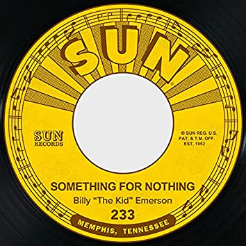 Something for Nothing / Little Fine Healthy Thing
